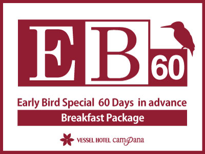 60 Days Early Bird -with breakfast-